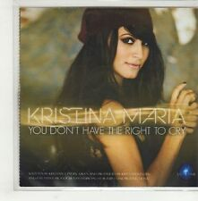 (GS11) Kristina Maria, You Don't Have The Right To Cry - 2014 DJ CD