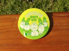 """Leprechaun Spoken Here 4"""" St. Patrick's Pinback Button by American Greetings"""