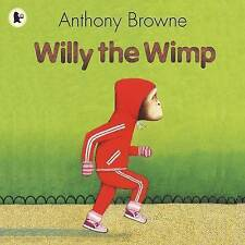 Willy the Wimp BRAND NEW BOOK by Anthony Browne (Paperback, 2008)