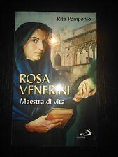 ROSA VENERINI MAESTRA DI VITA - Rita Pomponio - San Paolo - 2006