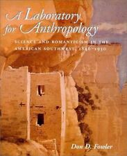 A Laboratory for Anthropology: Science and Romanticism in the American-ExLib