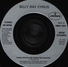 """BILLY RAY CYRUS these boots are made for walkin' MER 384 mercury 1992 7"""" WS EX/"""