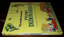 Primo dizionario, Richard Scarry, Mondadori 1980.