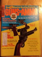 VINTAGE GUNS & AMMO MAGAZINE OCT 1972 Handgun Scopes And Lots More!