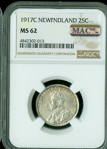 1917-C NEWFOUNDLAND SILVER 25 CENTS NGC MAC MS-62 PQ SPOTLESS *