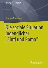 """Bildung und Gesellschaft: Die Soziale Situation Jugendlicher """"Sinti und Roma""""..."""