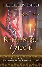 Daughters of the Promised Land: Redeeming Grace 3 by Jill Eileen Smith (2017,...