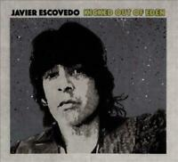 JAVIER ESCOVEDO - KICKED OUT OF EDEN (2 LP) NEW CD
