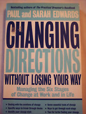 Changing Directions Without Losing Your Way by Paul ...
