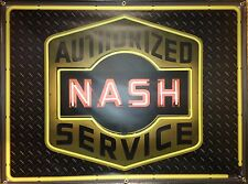 NASH AUTHORIZED SERVICE GAS STATION NEON STYLE BANNER SIGN ART 4' X 3'