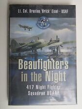 Beaufighter's in the Night, 417 Night Fighter, Squadron USAAF  Lt. Col. Braxton