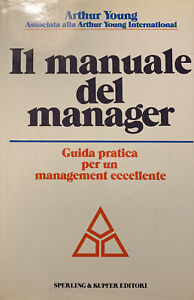 IL MANUALE DEL MANAGER - ARTHUR YOUNG
