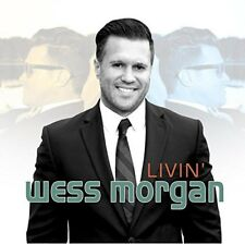 Wess Morgan - Livin [New CD]