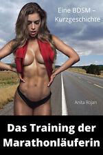 +++ Erotik & BDSM e-book:  DAS TRAINING DER MARATHONLÄUFERIN +++