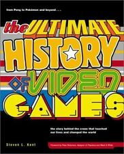 The Ultimate History of Video Games : From Pong to Pokemon and Beyond... the...