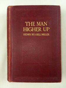 The Man Higher Up - 1910 Henry Miller Antique Novel Book