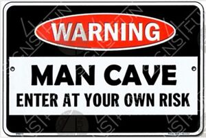 Warning! Man Cave, Enter at Your Own Risk. Funny Metal Sign 300mm x 200mm (sf)