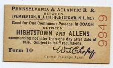 c. 1915 Pennsylvania & Atlantic Railroad Ticket Hightstown Allens New Jersey
