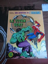 ALBUM MARVEL L'ARAIGNEE SPIDERMAN LE TITAN VERT SUPER HEROS WEIN MOONEY HULK LUG