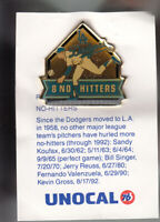 VINTAGE L.A. DODGERS UNOCAL PIN (UNUSED) - 8 NO HITTERS