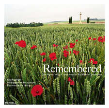 Remembered: The History of the Commonwealth War Graves Commission by Ian...
