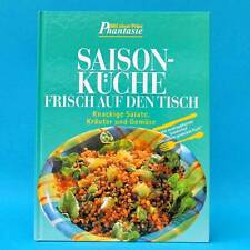 Saison-Küche frisch auf den Tisch   Mixing Verl.   um 2000 Salate Kräuter Gemüse