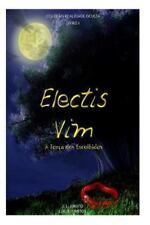 Electis Vim : A força Dos Escolhidos (2014, Paperback)