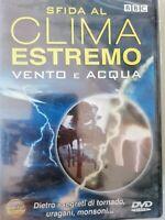 DVD film documentario SFIDA AL CLIMA ESTREMO VENTO E ACQUA nuovo BBC