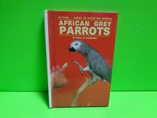 PAUL PARADISE AFRICAN GREY PARROTS HARDCOVER BOOK USED