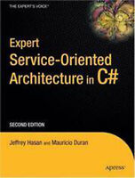 Expert Service-Oriented Architecture in C# 2005 by Jeffrey Hasan and Mauricio Du