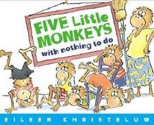 Kids fun paperback gr k-2:Five Little Monkeys with Nothing To Do-monkeys bored