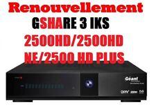 Renouvellement Serveur Gshare GEANT 2500 HD/2500 HD NEW/2500 HD PLUS