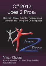 C# 2012 Joes 2 Pros: By Chopra, Vinay
