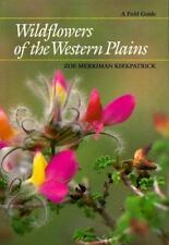 Wildflowers of the Western Plains: A Field Guide (Corrie Herring Hooks Series)