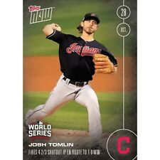 2016 TOPPS NOW #636 JOSH TOMLIN (INDIANS) 4 2/3 SO IP IN GAME 3 *IN STOCK*