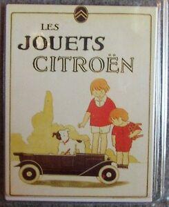 aimant, magnet publicitaire en métal, les jouets Citroën, 6,5 x 8,5 cm  aimants