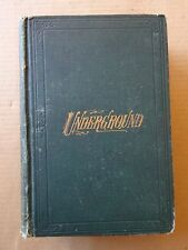 1874 Original Book, Underground or Life Below the Surface by Thomas Knox
