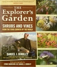 EXPLORER'S GARDEN SHRUBS AND VINES FROM 4 CORNERS OF THE WORLD by DANIEL HINKLEY