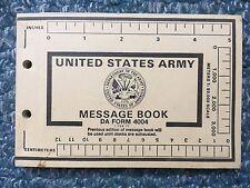 UNITED STATES ARMY MESSAGE BOOK / DA FORM 4004 (1 FEB 77 VERSION) / US ARMY