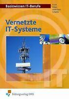 Basiswissen IT-Berufe: Vernetzte IT-Systeme von Werner F... | Buch | Zustand gut