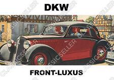 DKW Front-Luxus Frontwagen F2 F4 F5 F7 F8 Auto PKW Poster Plakat Schild Affiche