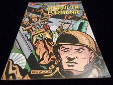 Charlier & Hubinon Aventures Buck Danny 6 : Attaque en Birmanie 1977
