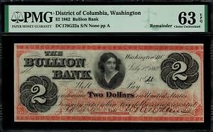 1862 $2 Obsolete - Washington, DC - Bullion Bank - Graded PMG 63 EPQ