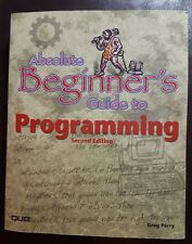Absolute Beginner's Guide to Programming by Greg M. Perry 2001, Paperback
