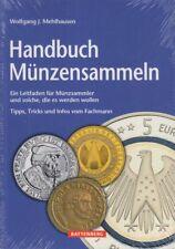 Battenberg Verlag: Wolfgang J.Mehlhausen, Handbuch Münzensammeln Tipps Tricks ..