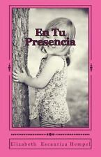 En Tu Presencia : Historia para niños Desde Los Salmos de David by Elizabeth...