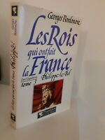Georges Bordonove I Re Che Font La Francia Philippe Il Bel 1984 + Cover