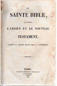 La Sainte Bible,L'Ancien et le nouveau Testament.1096-352 pages.1844