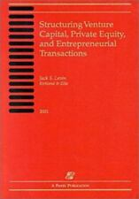 Structuring Venture Capital, Private Equity, and Entrepreneurial Transactions: 2