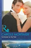 Very Good, Surrender to the Past (Modern), Mortimer, Carole, Paperback